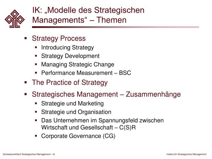 """IK: """"Modelle des Strategischen Managements"""" – Themen"""