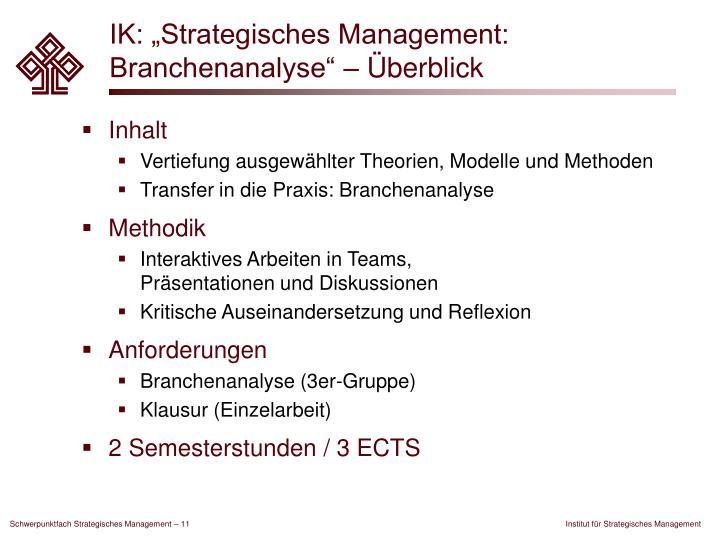 """IK: """"Strategisches Management: Branchenanalyse"""" – Überblick"""