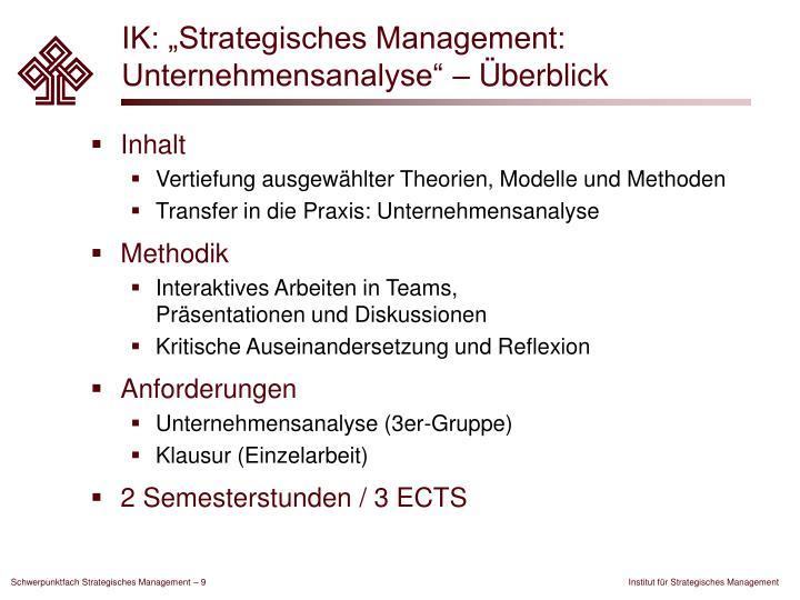 """IK: """"Strategisches Management: Unternehmensanalyse"""" – Überblick"""