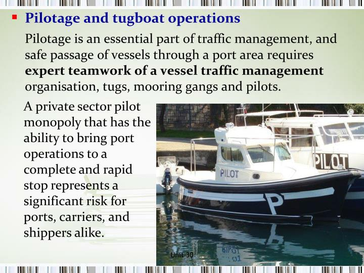 Pilotage and tugboat operations