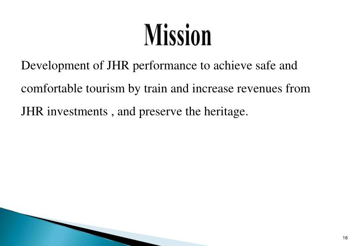 Development of JHR performance to achieve safe and