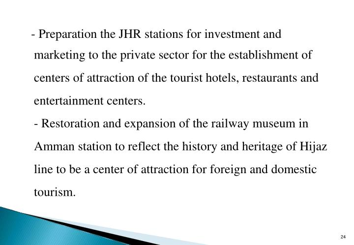 -	Preparation the JHR stations for investment and