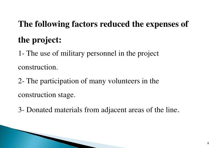 The following factors reduced the expenses of