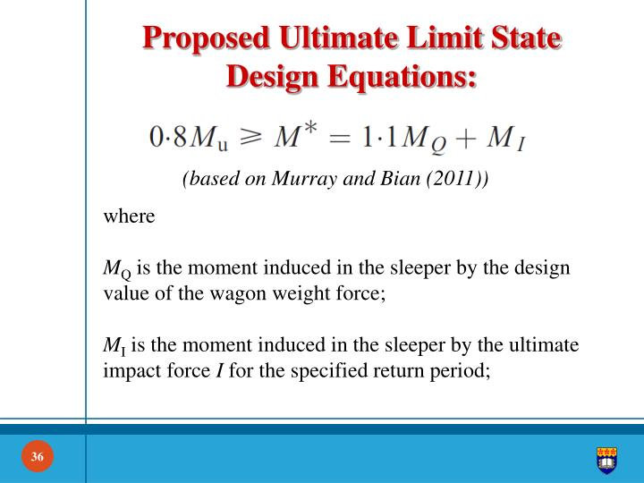 Proposed Ultimate Limit State Design Equations: