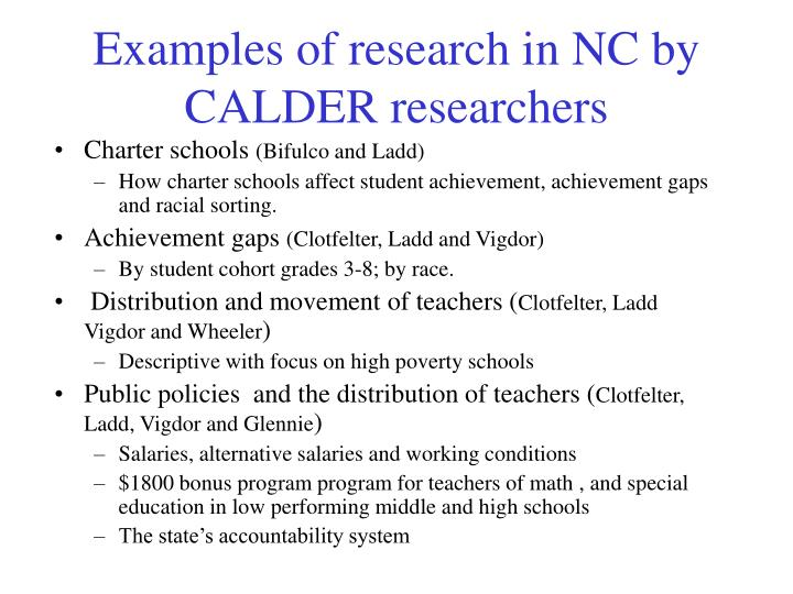 Examples of research in NC by CALDER researchers