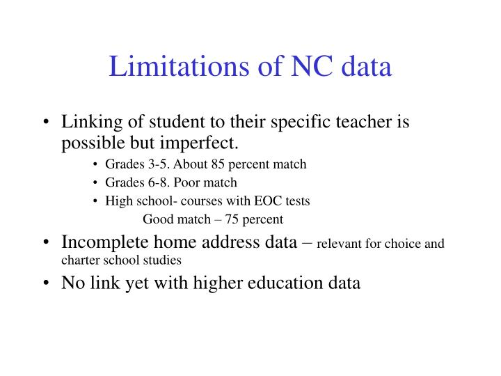 Limitations of NC data