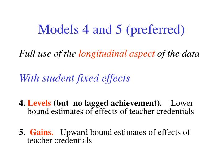 Models 4 and 5 (preferred)