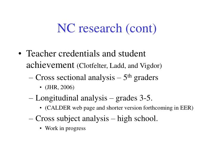 NC research (cont)