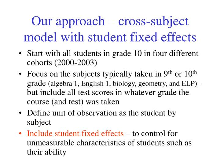 Our approach – cross-subject model with student fixed effects