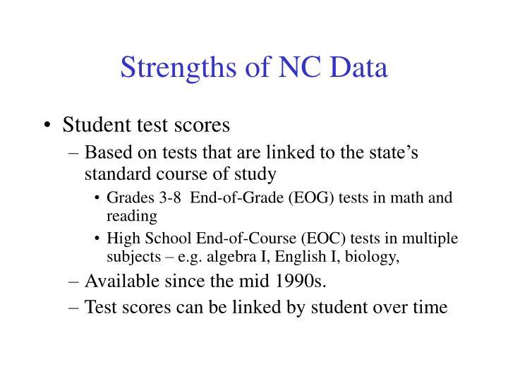 Strengths of NC Data