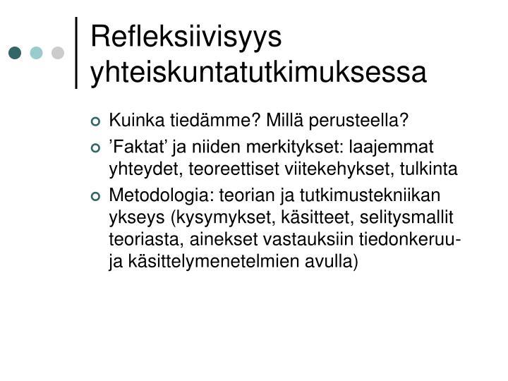 Refleksiivisyys yhteiskuntatutkimuksessa