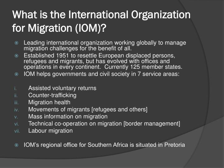 What is the international organization for migration iom