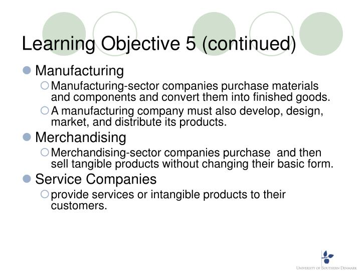 Learning Objective 5 (continued)
