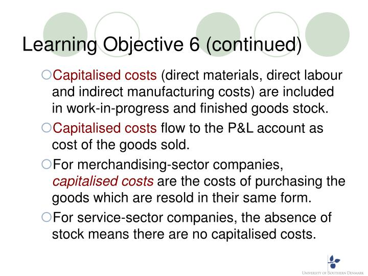 Learning Objective 6 (continued)