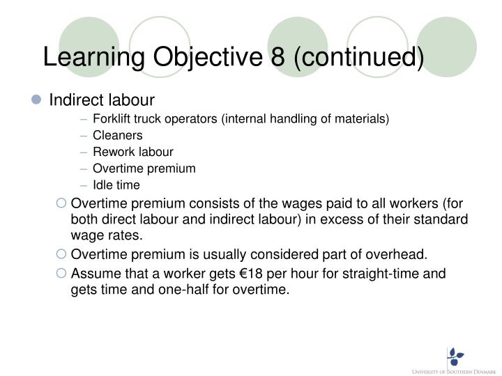Learning Objective 8 (continued)