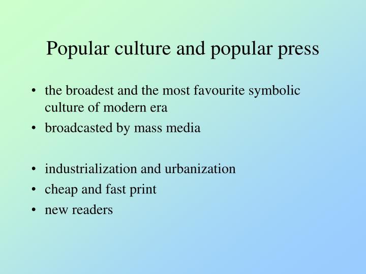 Popular culture and popular press