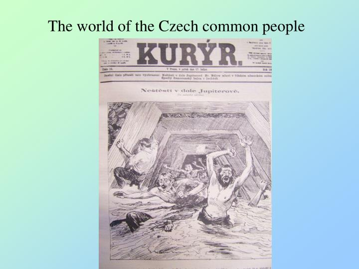 The world of the Czech common people