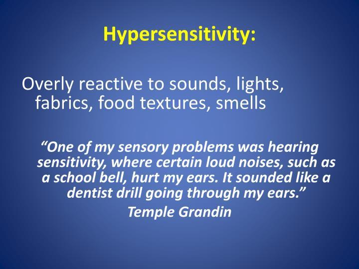 Hypersensitivity: