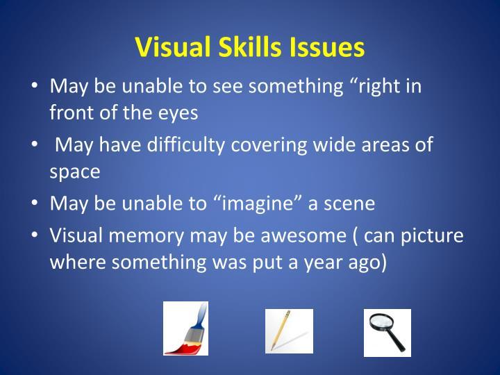 Visual Skills Issues