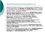 recent publications and presentations cont