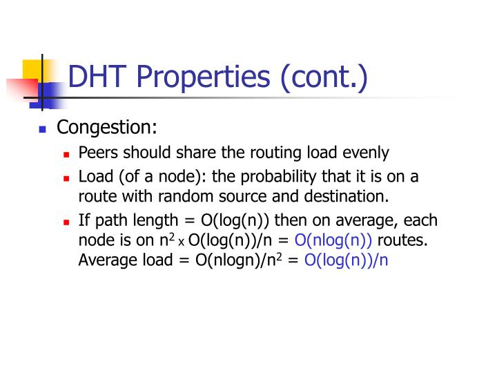 DHT Properties (cont.)