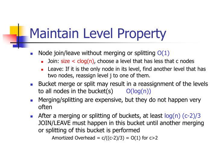 Maintain Level Property