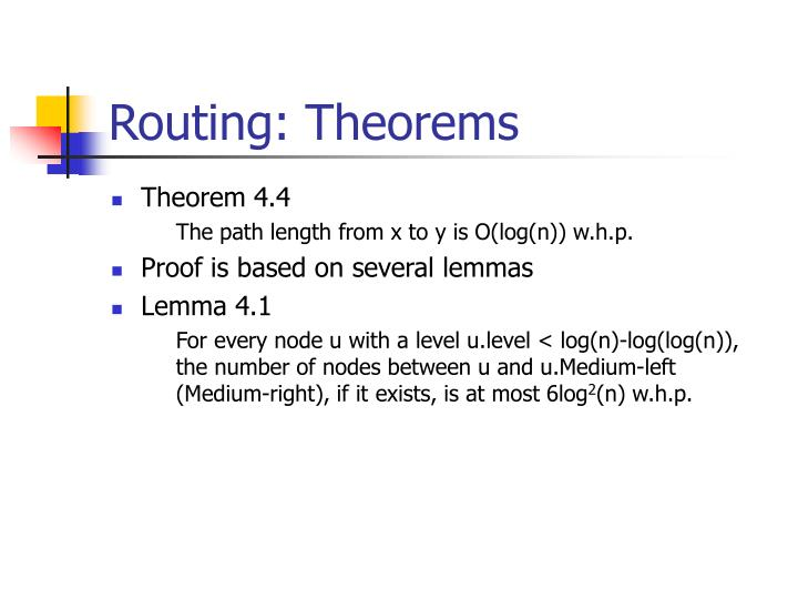 Routing: Theorems
