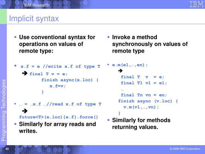 Use conventional syntax for operations on values of remote type: