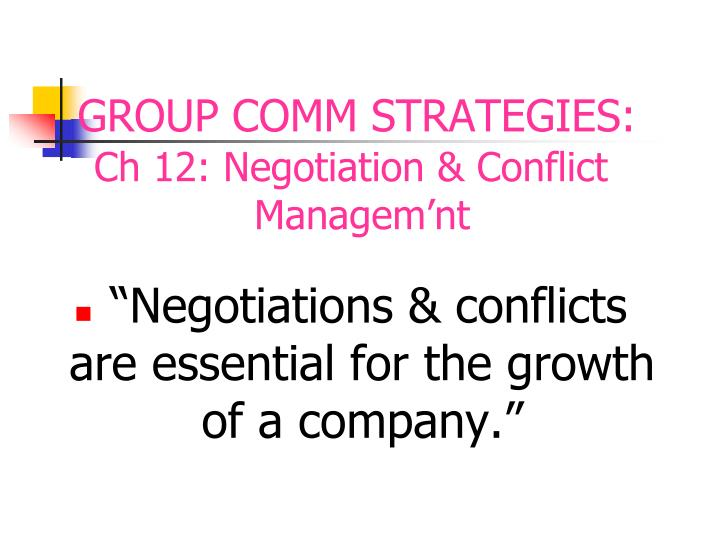 Ch 12: Negotiation & Conflict Managem'nt
