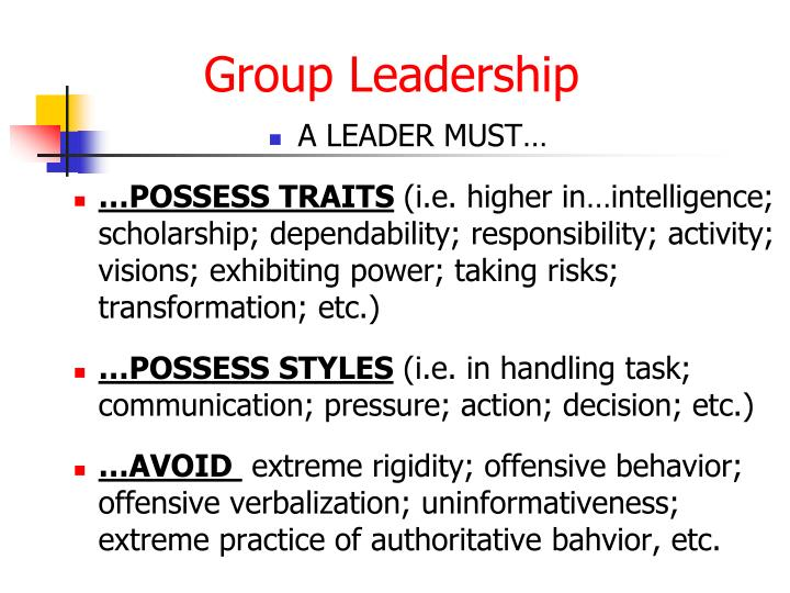 A LEADER MUST…