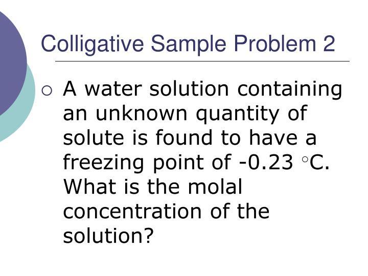 Colligative Sample Problem 2