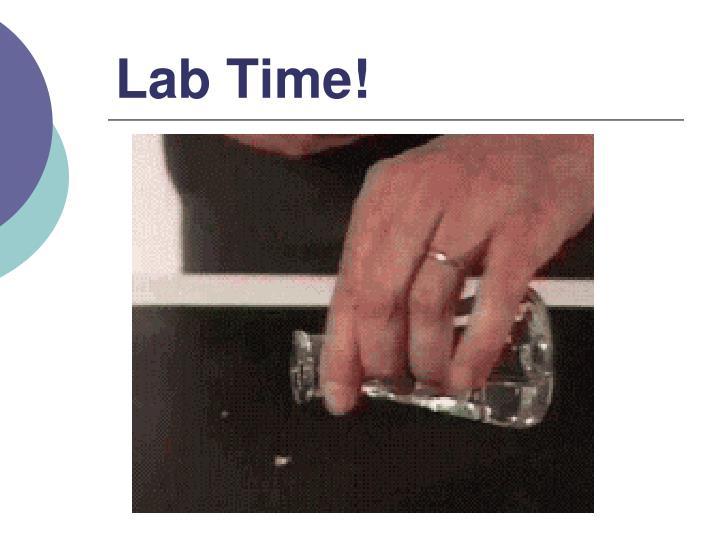 Lab Time!
