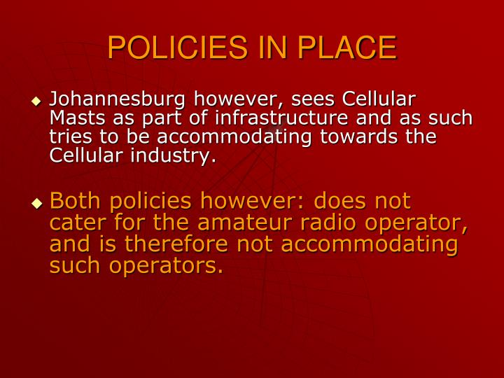 POLICIES IN PLACE