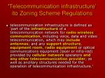 telecommunication infrastructure ito zoning scheme regulations