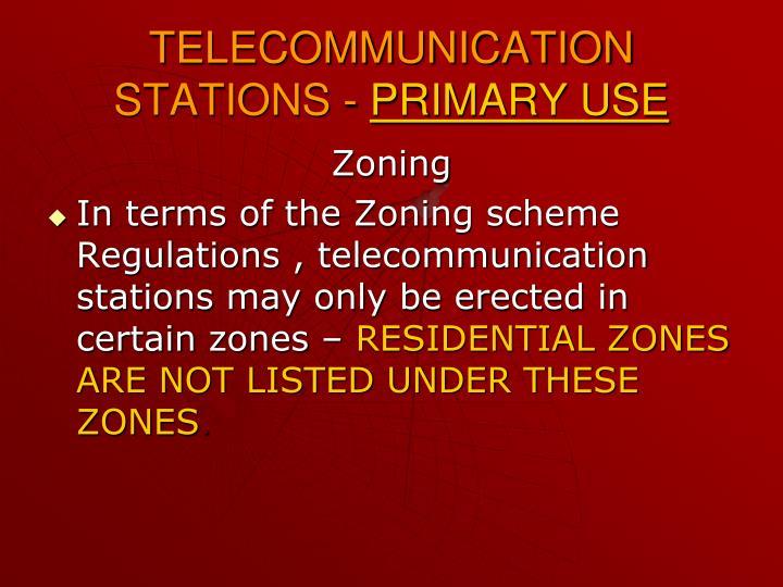 TELECOMMUNICATION STATIONS -