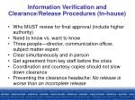 information verification and clearance release procedures in house
