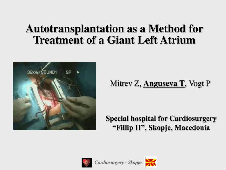 autotransplantation as a method for treatment of a giant left atrium
