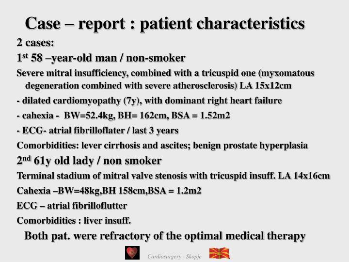 Case – report : patient characteristics