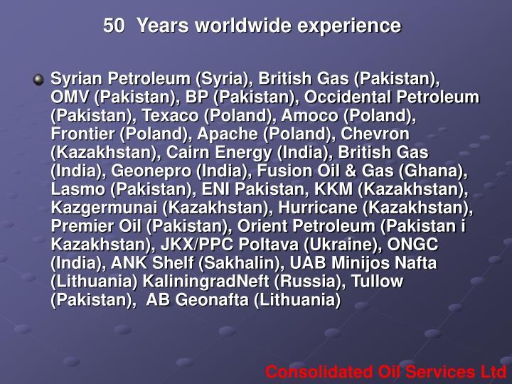 50  Years worldwide experience