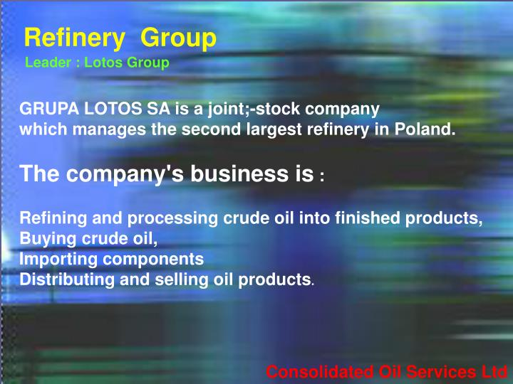 Refinery  Group