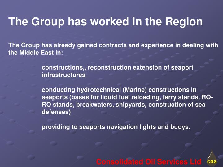 The Group has worked in the Region