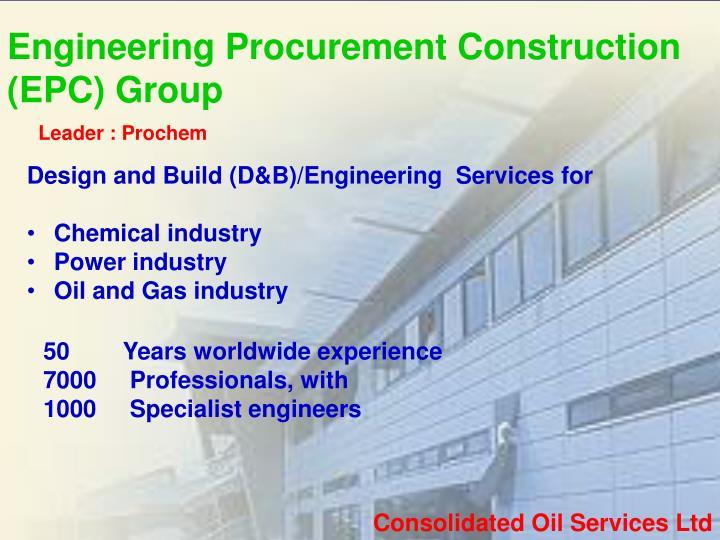Engineering Procurement Construction  (EPC) Group