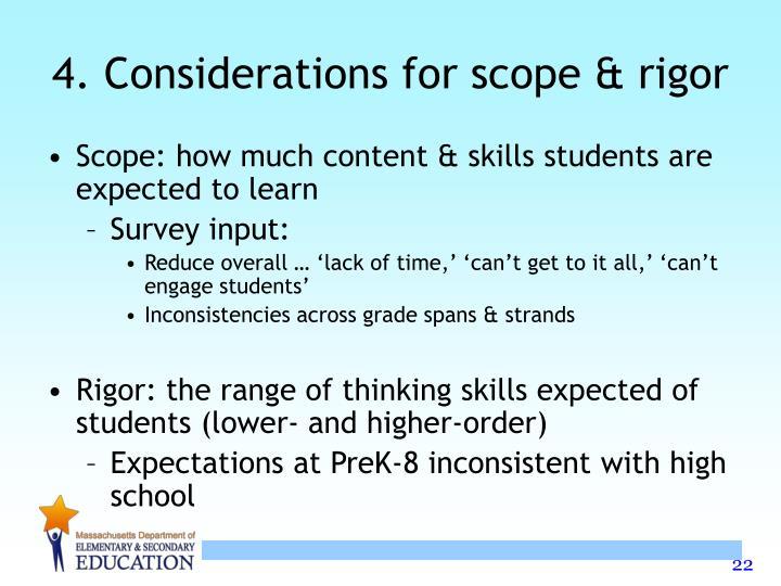 4. Considerations for scope & rigor