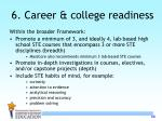 6 career college readiness