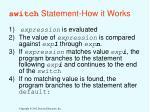 switch statement how it works