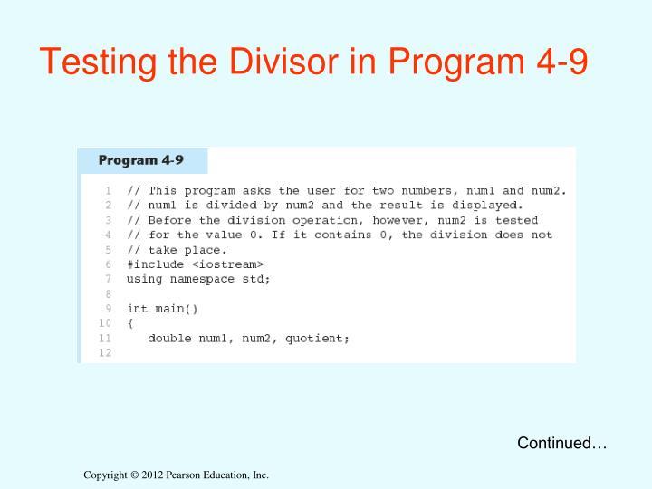 Testing the Divisor in Program 4-9