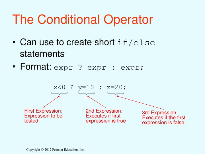 The Conditional Operator