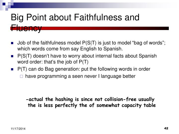 Big Point about Faithfulness and Fluency