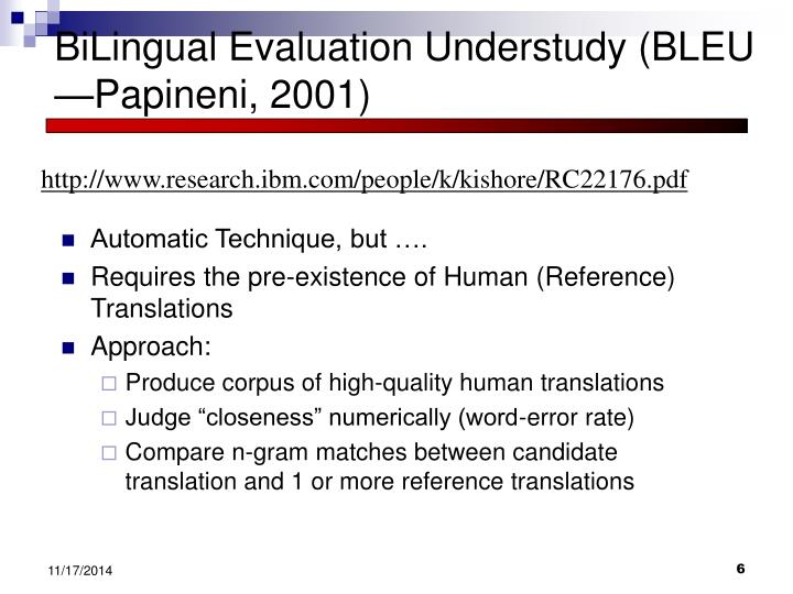 BiLingual Evaluation Understudy (BLEU —Papineni, 2001)