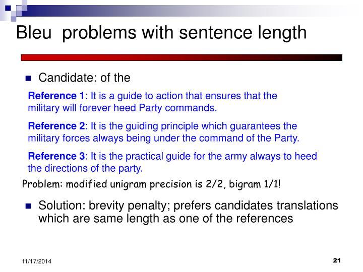 Bleu  problems with sentence length